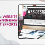 How to Make Website Attractive and Professional with Least Efforts